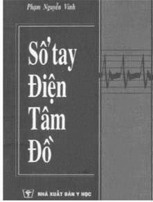 [PDF] Sổ tay điện tâm đồ – PGS. Phạm Nguyễn Vinh