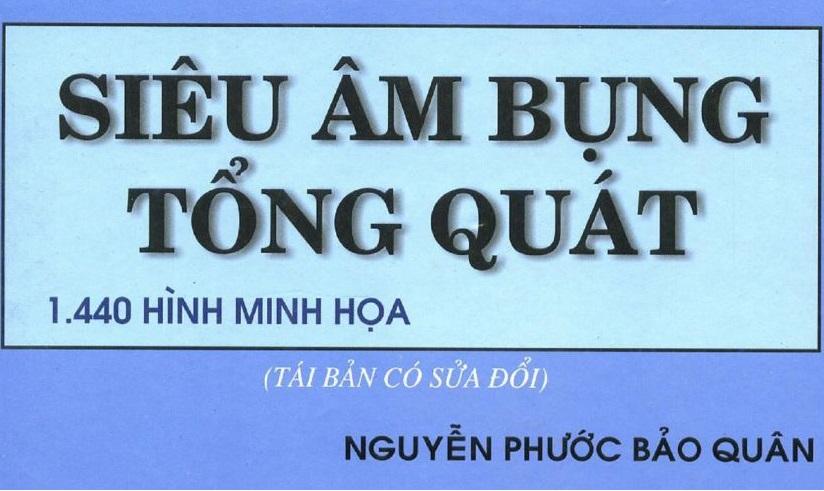 [PDF] Siêu âm bụng tổng quát bản đẹp – PGS. Nguyễn Phước Bảo Quân