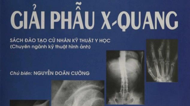 Giải phẫu X-Quang – sách đào tạo cử nhân kỹ thuật y học